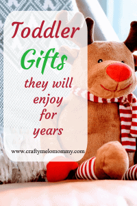 Toddler Gifts they will enjoy for years