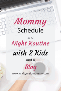 My simple nighttime routine and the schedule I follow to be a stay at home mom and a blogger.