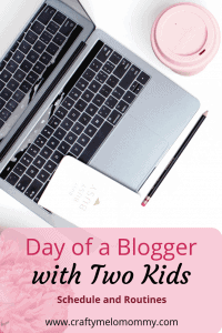A typical day as a blogger. My schedule and routines working from with 2 little ones.