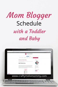 Mommy blogger life. Schedule working at home with a toddler and a baby. #momprenur #workathomemom #busymom