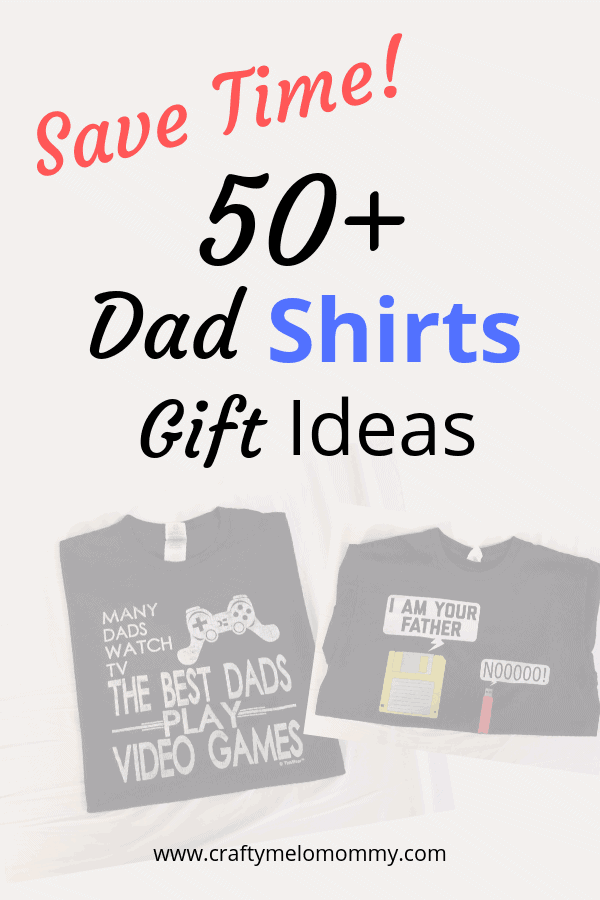 Save yourself some time looking for a funny shirt for a geeky dad. Here are over 50 different ideas!