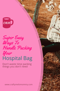 Don't let your hospital bag overwhelm you! There are more important things to worry about. Take a look at advice from a mom of two on what to pack, when to pack, and how to pack. #babyiscoming #hospitalbagchecklist