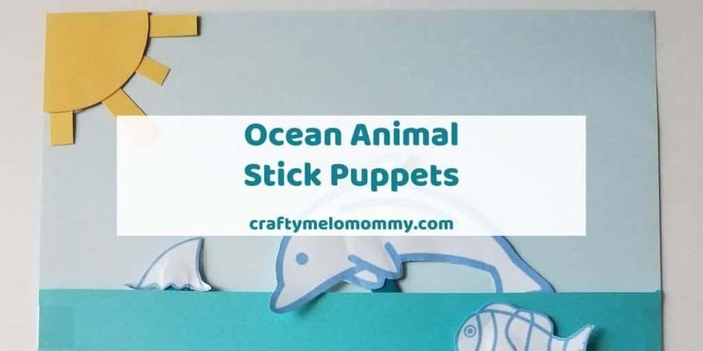 Ocean Animal Stick Puppets