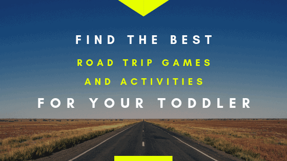 Find the best road trip games and activities for your toddler