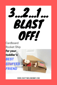 How to make a cardboard spacecraft with for your toddlers best suffed animal.