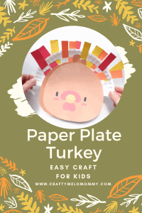 Easy and creative paper plate turkey craft for preschoolers and for toddlers.